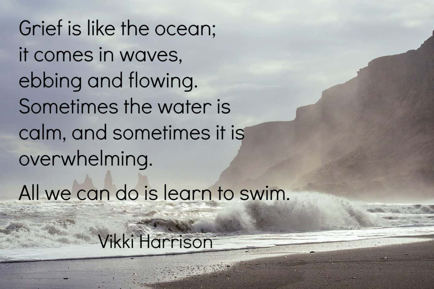 Grief quote from Vicky Harrison